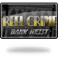 30reel crime 1 bank heist