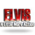 Elvis   a little more action