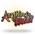 Anythings wild