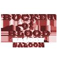 Bucket of blood saloon