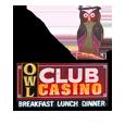 Owl club and steak house