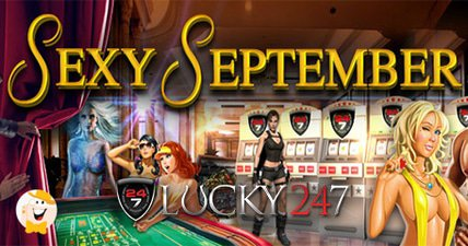 Lucky247 gets sexy in september