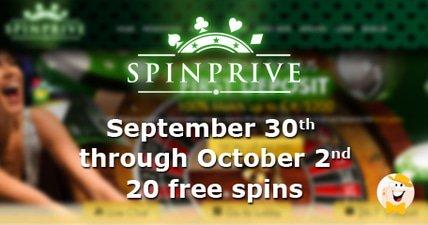 Spin prive casinos september weekends