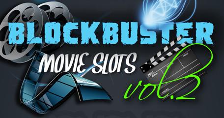 10 Popular Blockbuster Movie Themed Slots Vol. 2
